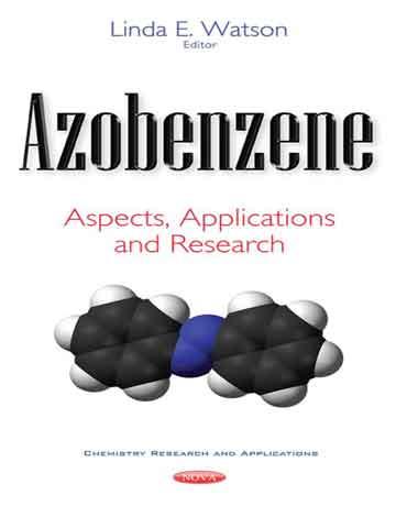 آزوبنزن: جنبه ها، کاربردها و تحقیقات