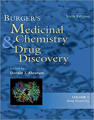 کتاب شیمی دارویی و دارگ دیسکاوری برگر جلد اول ویرایش 6: کشف دارو