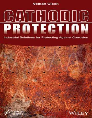 حفاظت کاتدی: راه حل های صنعتی برای محافظت در برابر خوردگی