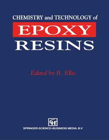 کتاب شیمی و تکنولوژی رزین های اپوکسی B Ellis