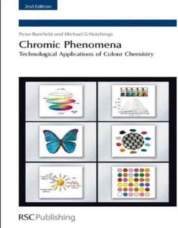 کتاب پدیده های کرومیک: کاربردهای فنی شیمی رنگ ویرایش دوم
