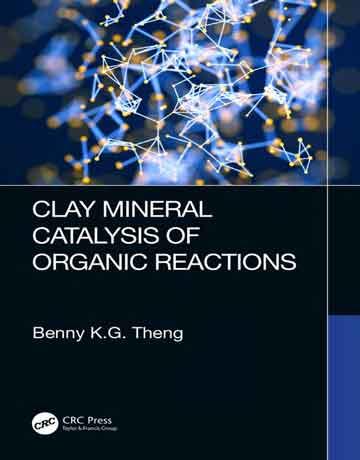 کاتالیز معدنی رس از واکنش های آلی