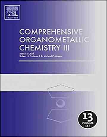 کتاب شیمی آلی فلزی کرب تری جامع III: از اصول تا کاربردها 13 جلدی