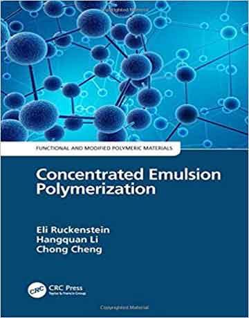 پلیمریزاسیون امولسیونی تغلیظ شده جلد اول