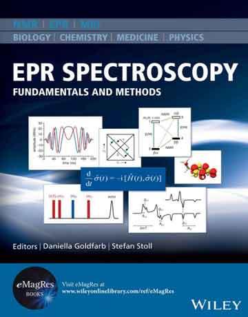 کتاب طیف سنجی EPR تشدید پارامغناطیس الکترون: اصول و روش ها