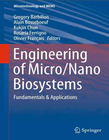 مهندسی بیوسیستم های میکرو و نانو: اصول و کاربردها