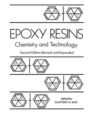 رزین های اپوکسی: شیمی و تکنولوژی ویرایش دوم