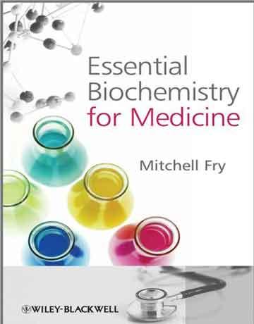 کتاب بیوشیمی ضروری برای پزشکی اثر میچل فرای Mitchell Fry