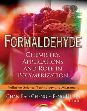 فرمالدهید: شیمی، کاربردها و نقش در پلیمریزاسیون