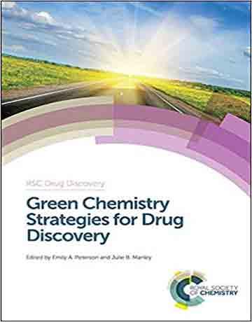 استراتژی شیمی سبز برای دراگ دیسکاوری و کشف دارو