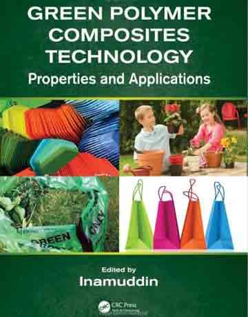 تکنولوژی کامپوزیت های پلیمری سبز: خواص و کاربردها