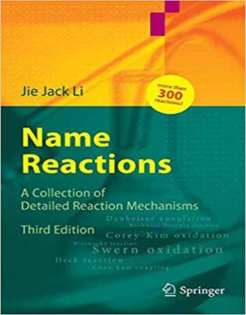 نام واکنش های آلی Name Reactions: مجموعه مکانیسم و کاربردهای سنتزی ویرایش سوم
