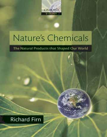 مواد شیمیایی طبیعت: محصولات طبیعی که جهان ما را شکل می دهد