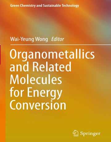 ترکیبات آلی فلزی و مولکول های مرتبط برای تبدیل انرژی