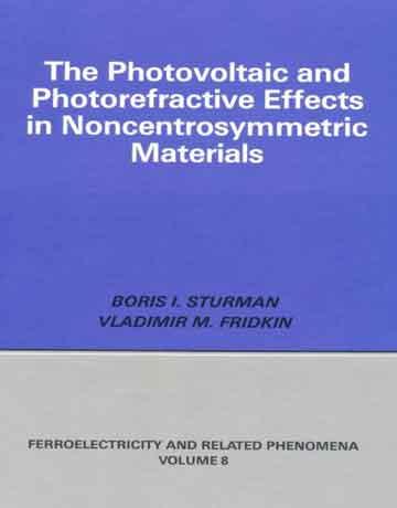 اثر فوتوولتاییک و فتورفرکتيو در مواد غیر متقارن مرکزی