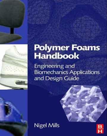 هندبوک فوم های پلیمری: مهندسی، راهنمای طراحی و کاربردهای بیومکانیک
