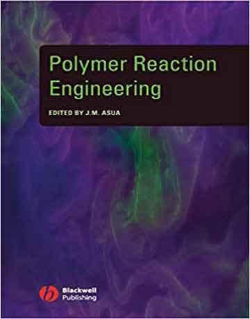 کتاب مهندسی واکنش های پلیمر Jose Asua
