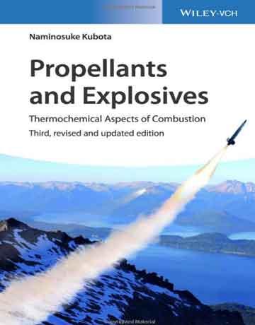 نیروی محرکه و مواد منفجره: جنبه های ترموشیمیایی احتراق ویرایش سوم