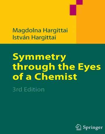 کتاب تقارن از میان چشم یک شیمیدان ویرایش سوم