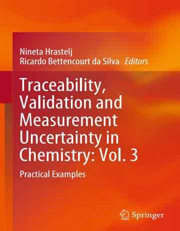 قابلیت ردیابی، اعتبارسنجی و عدم قطعیت اندازه گیری در شیمی جلد 13: مثال های عملی