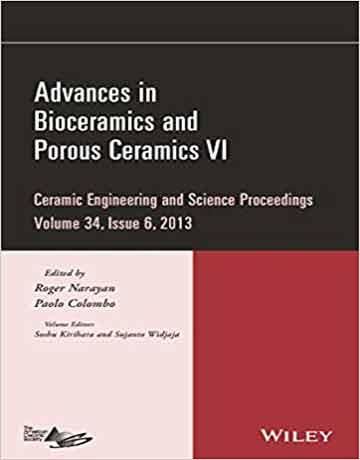 پیشرفت در بیوسرامیک ها و سرامیک های متخلخل VI