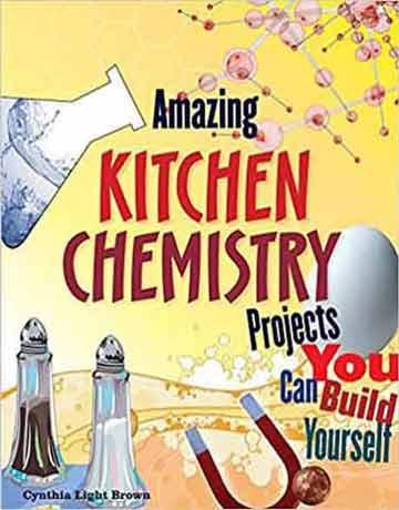 پروژه های شگفت انگیز شیمی آشپزخانه که می توانید خودتان بسازید