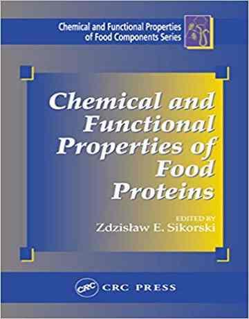 خواص شیمیایی و عملکردی پروتئین های غذایی