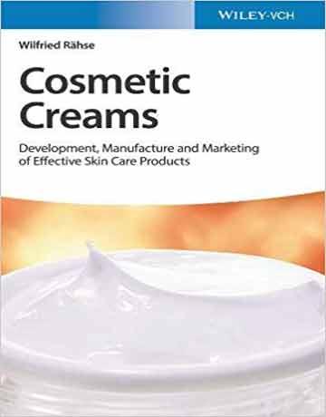 کرم های آرایشی: توسعه، تولید و بازاریابی محصولات موثر مراقبت از پوست