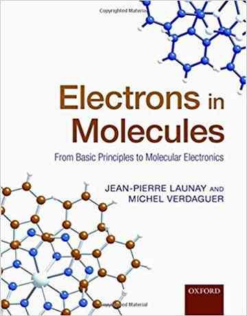 الکترون ها در مولکول: از مبانی پایه تا الکترونیک مولکولی