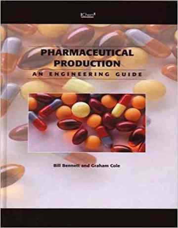 کتاب راهنمای مهندسین برای تولید دارویی - IChemE
