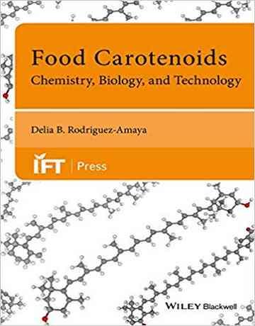 کاروتنوئیدهای غذایی: شیمی، بیولوژی و تکنولوژی