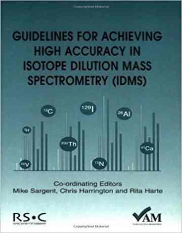 راهنمای دستیابی به دقت بالا در اسپکترومتری جرمی رقیق سازی ایزوتوپی IDMS