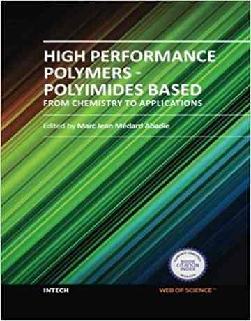 پلیمرهای با کارایی بالا بر پایه پلی ایمیدها: از شیمی تا کاربردها