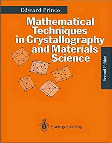 تکنیک های ریاضی در کریستالوگرافی و علم مواد ویرایش دوم