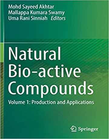 ترکیبات زیست فعال طبیعی جلد 1: تولید و کاربردها