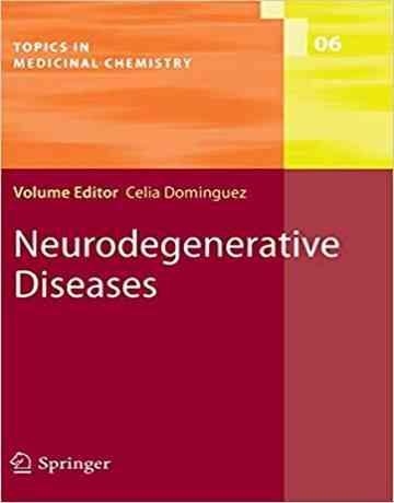 بیماری های نورودژنراتیو یا تخریب کننده عصبی در شیمی دارویی