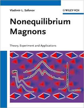 مگنون های غیرتعادلی Nonequilibrium Magnons: تئوری، آزمایش ها و کاربردها