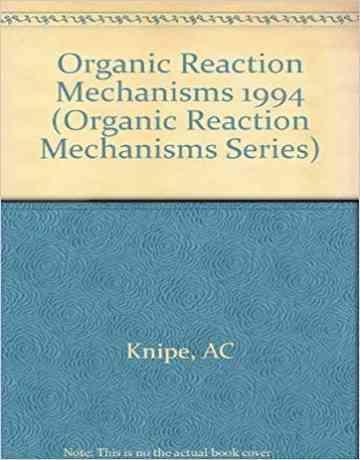 کتاب مکانیسم واکنش های آلی A. C. Knipe