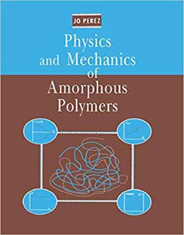 کتاب فیزیک و مکانیک پلیمرهای آمورف