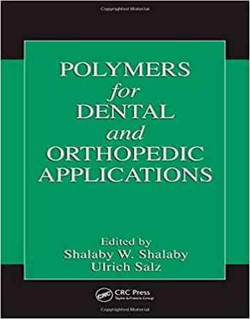 پلیمرها برای کاربردهای دندانپزشکی و ارتوپدی
