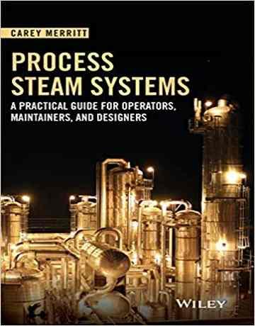 کتاب سیستم های فرایند بخار Carey Merritt