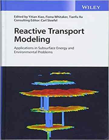 مدل سازی انتقالات واکنش پذیر: کاربرد در انرژی زیرسطحی و مشکلات زیست محیطی
