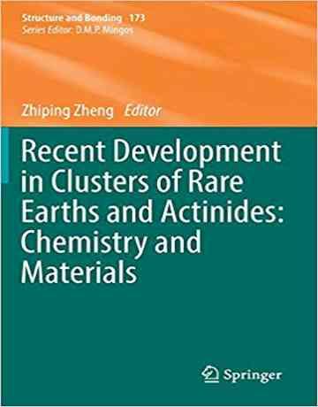 توسعه اخیر در کلاستر های عناصر نادر خاکی و اکتینیدها: شیمی و مواد