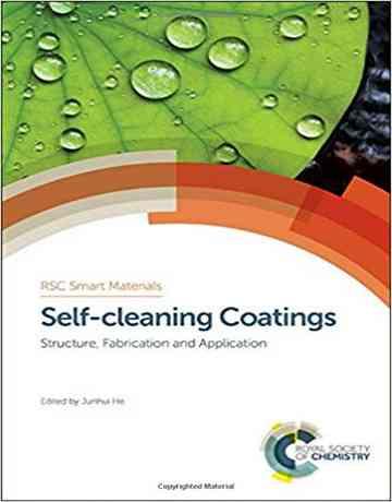 پوشش های خود تمیز شونده Self-cleaning: ساختار، تولید و کاربرد