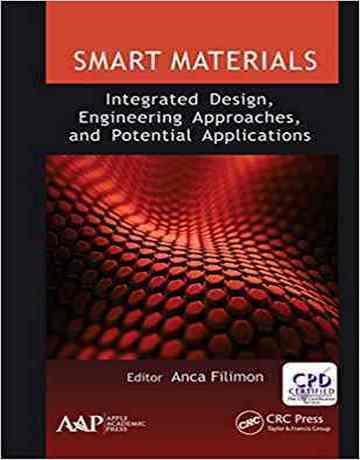 مواد هوشمند: طراحی یکپارچه، رویکردهای مهندسی و کاربردهای بالقوه