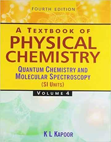کتاب شیمی فیزیک کاپور جلد چهارم: شیمی کوانتومی و طیف سنجی مولکولی