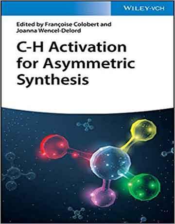 فعال سازی پیوند C-H برای سنتز نامتقارن
