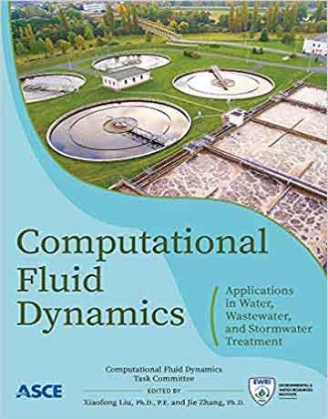 دینامیک سیالات محاسباتی: کاربرد در تصفیه آب، فاضلاب و سیلاب