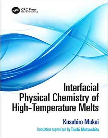 کتاب شیمی فیزیک بین سطحی از ذوب های درجه حرارت بالا