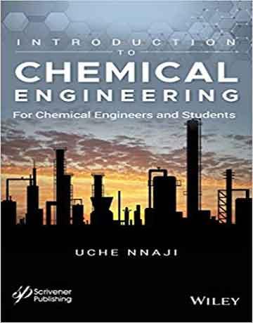 کتاب مقدمه ای بر مهندسی شیمی: برای مهندسان شیمی و دانشجویان